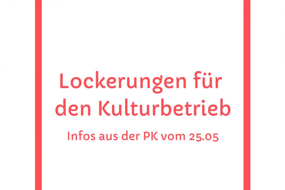 Lockerungen fuer den Kulturbetrieb IG Freie Theater