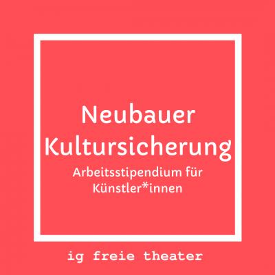Neubauer Kultursicherung - Arbeitsstipendium für Künstler*innen